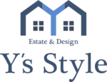 Y's Style 不動産